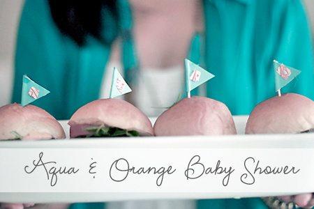 Aqua & Orange Baby Shower {Featured Party}