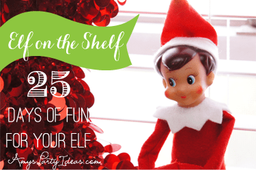 25 Days of Elf on the Shelf Ideas on AmysPartyIdeas.com
