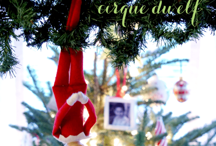 Elf on the Shelf Ideas ~ Day 6 ~ Cirque du Elf