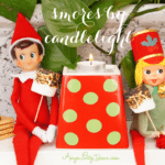 Elf on the Shelf Ideas ~ Day 10 ~ Making S'mores