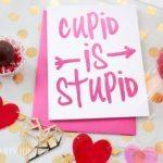 Cupid is Stupid – Girls' Night In