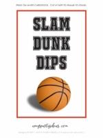 SLAM-DUNK-DIPS